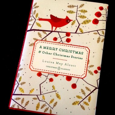 22nd December: A Merry Christmas and Other Christmas Stories by Louisa May Alcott